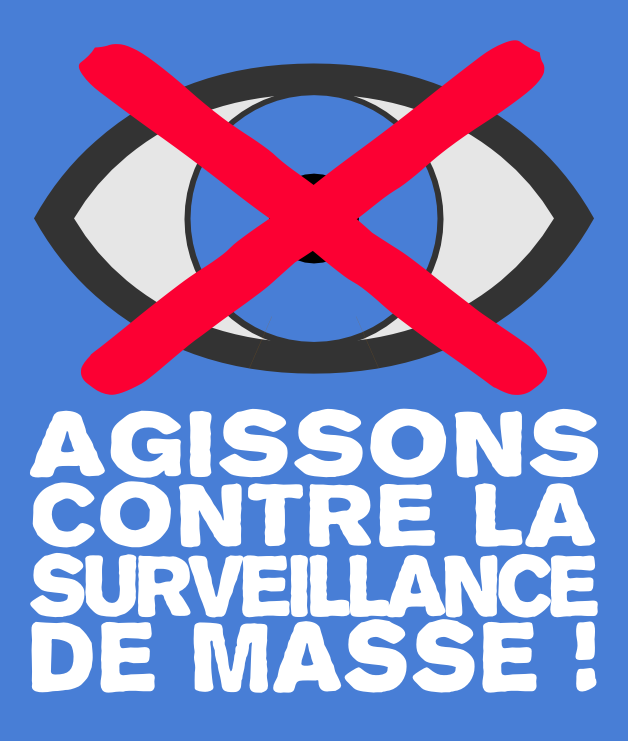 Agissons contre la surveillance de masse